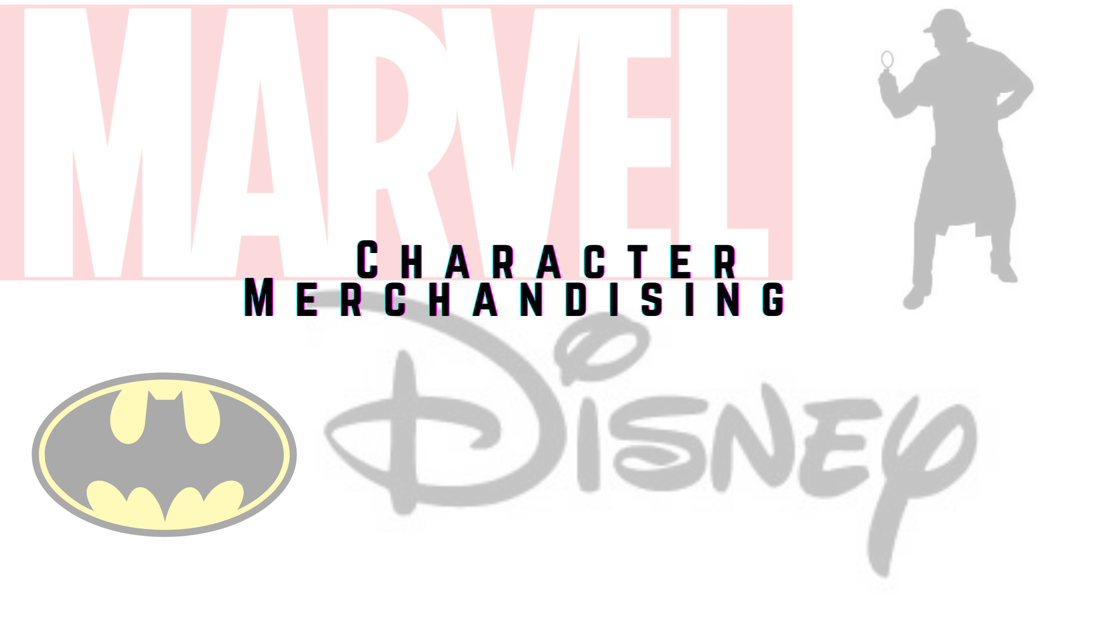 What do Sherlock Holmes, Walt Disney and DC/ Marvel Comics have in common?